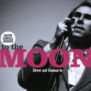 Keith Lowell Jensen: To the Moon